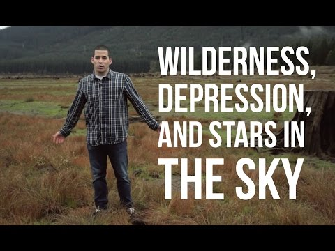 Wilderness, Depression, & Stars in the Night
