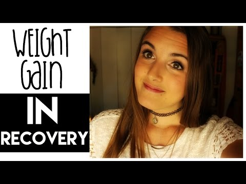 HOW TO DEAL WITH WEIGHT GAIN IN ANOREXIA RECOVERY
