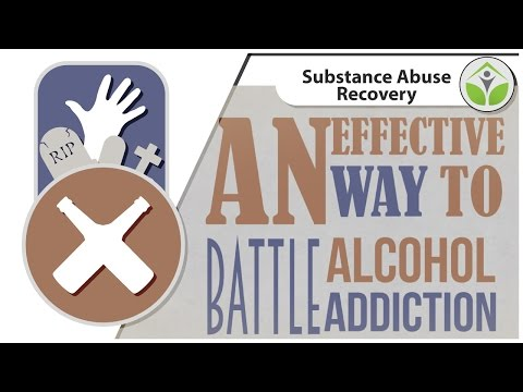 An Effective Way to Battle Alcohol Addiction | Alcohol Abuse Rehabilitation