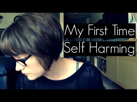 My First Time Self Harming