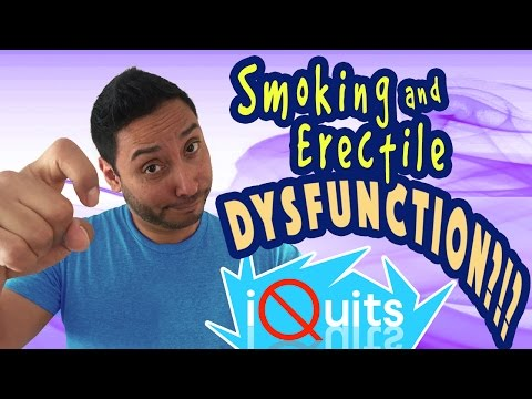 ERECTILE DYSFUNCTION AND SMOKING?! | iquits