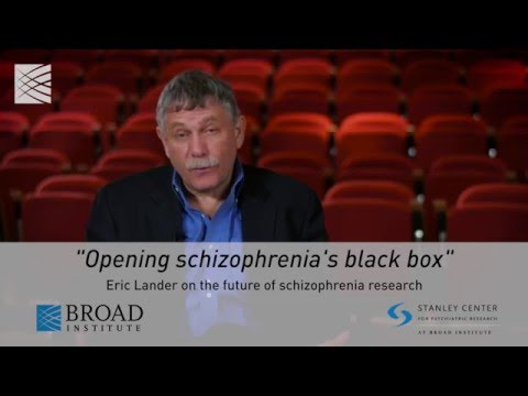 Eric Lander on the future of schizophrenia research