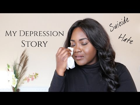 MY DEPRESSION STORY| SUICIDE AND SELF HATE