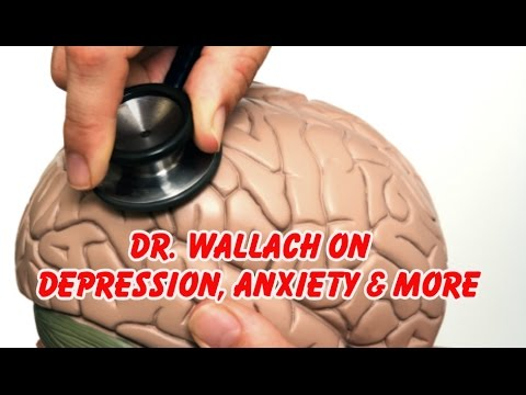 Dr. Wallach on Depression, Anxiety & More