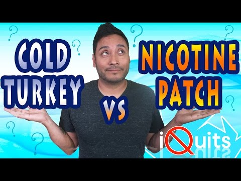 THE NICOTINE PATCH VS. COLD TURKEY | iquits