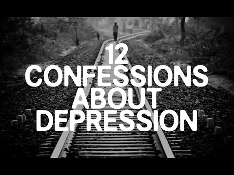 12 Confessions About Depression