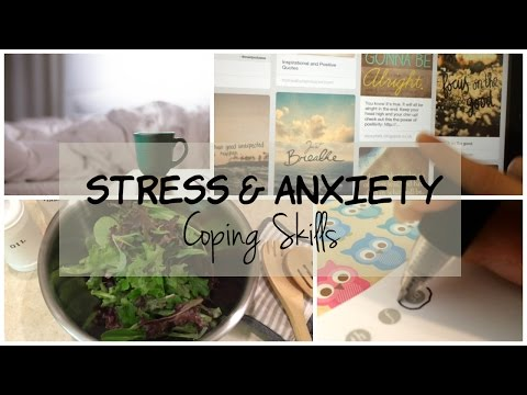 Stress and Anxiety | Coping Skills