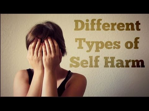11 Different Types of Self Harm
