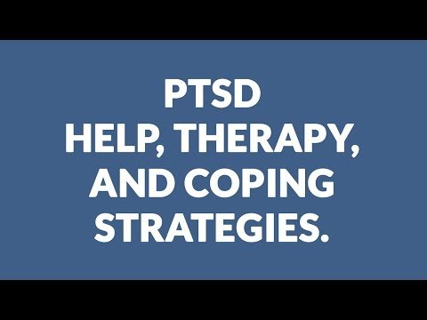 PTSD: Help, therapy, and coping strategies
