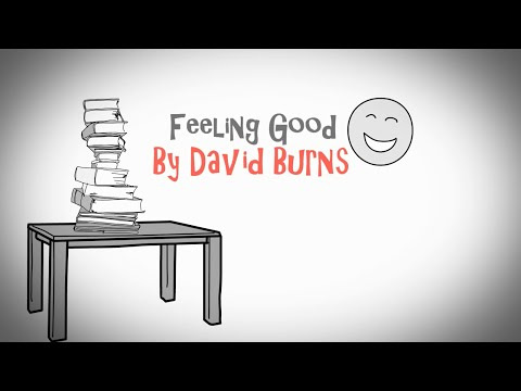 HOW TO FIX YOUR DEPRESSION - FEELING GOOD BY DAVID BURNS - ANIMATED BOOK REVIEW