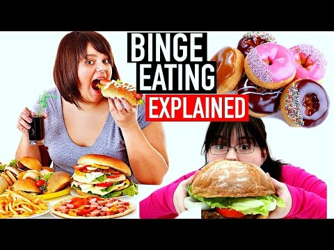 BINGE EATING EXPLAINED