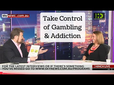 Take control of gambling and addiction (Hinch Live SkyNews)
