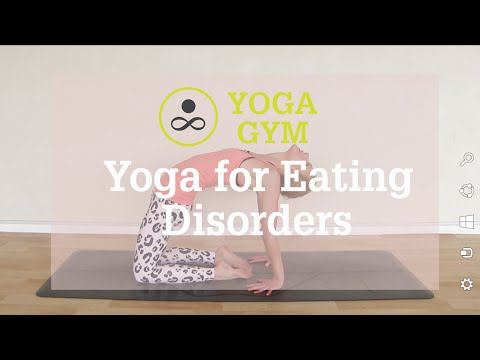 Yoga for Eating Disorders || Yoga Gym