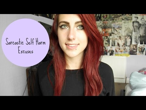 Sarcastic Self Harm Excuses