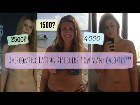 Eating Disorder Recovery | How Many Calories? | Weight Gain