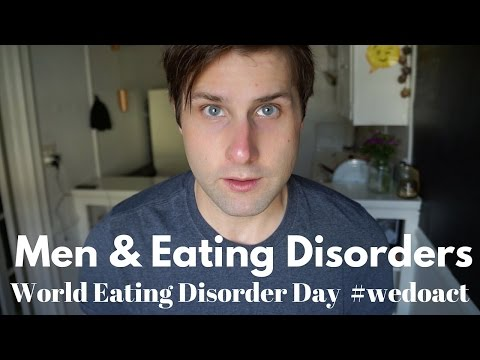 Men & Eating Disorders: World Eating Disorders Day #wedoact