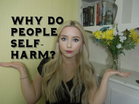 Why Do People Self Harm?