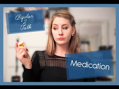 Bipolar 2 Talk: Medication