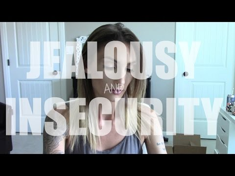JEALOUSY AND INSECURITY | Chit chat