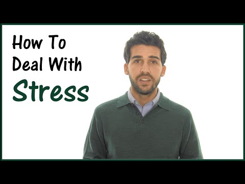 How To Deal With Stress - The Opposite Of What You Think