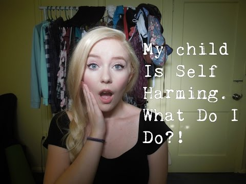My Child Is Self Harming. What Do I Do?!