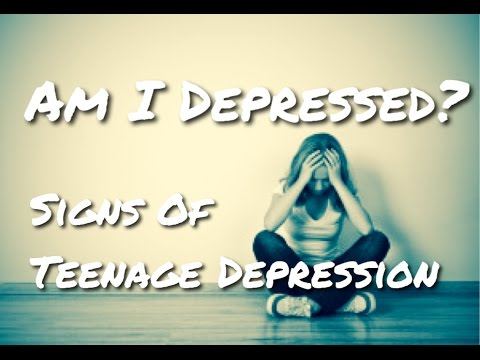 Am I Depressed? How To Spot The Signs And Symptoms Of Teenage Depression
